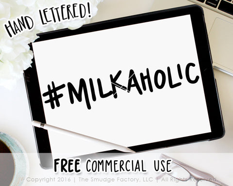 Milkaholic SVG & Printable