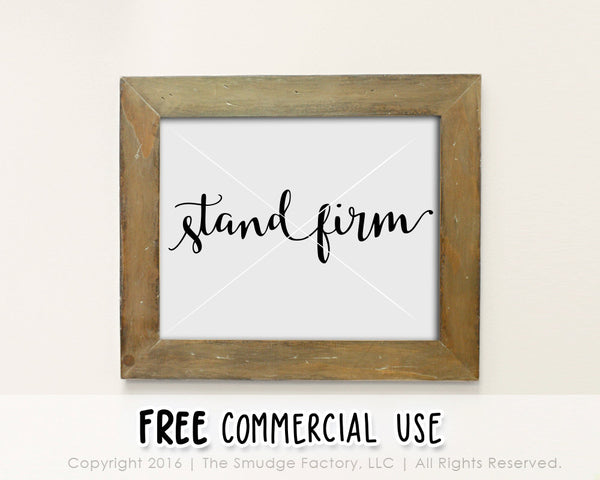 Stand Firm SVG & Printable