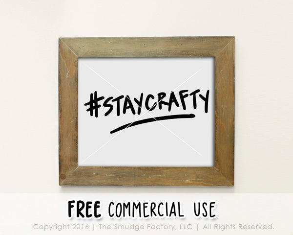 Stay Crafty SVG & Printable