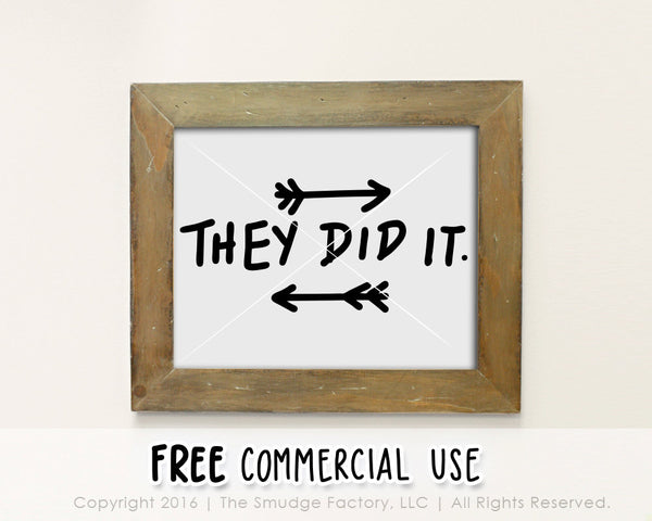 They Did It Baby SVG & Printable