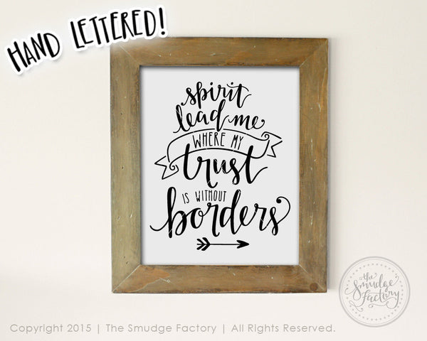 Spirit Lead Me Where My Trust Is Without Borders SVG & Printable