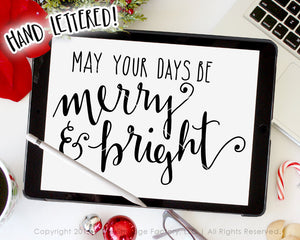 May Your Days be Merry and Bright SVG & Printable