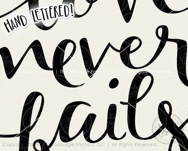 Download Love Never Fails SVG & Printable - The Smudge Factory