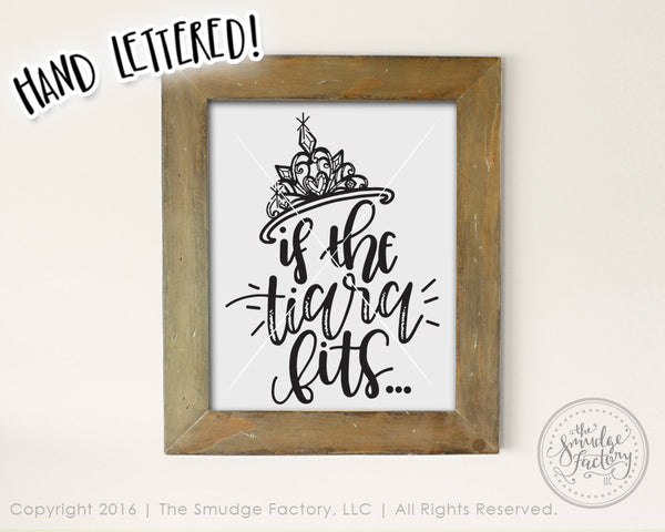 If The Tiara Fits SVG & Printable