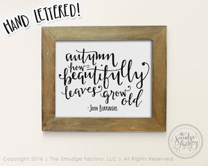 How Beautifully Leaves Grow Old SVG & Printable