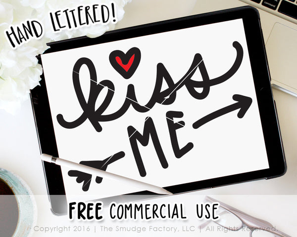 Kiss Me SVG & Printable