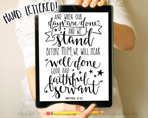 Matthew 25:23 Well Done Faithful Servant SVG & Printable