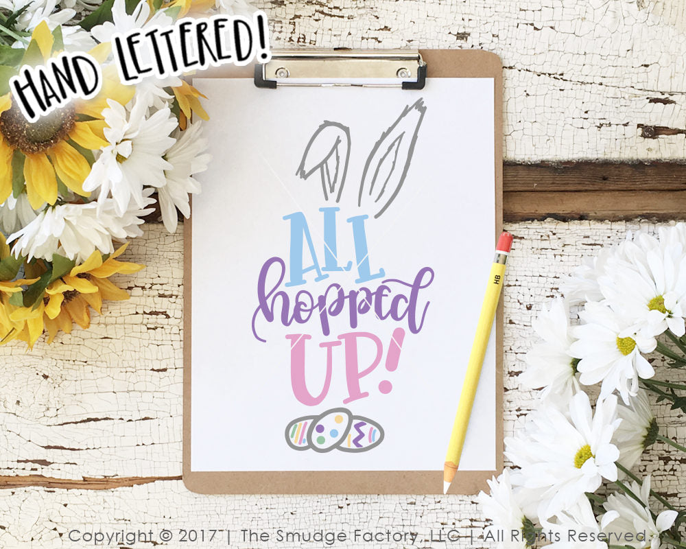 All Hopped Up Easter SVG & Printable