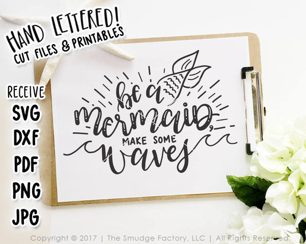 Be A Mermaid Make Some Waves SVG & Printable