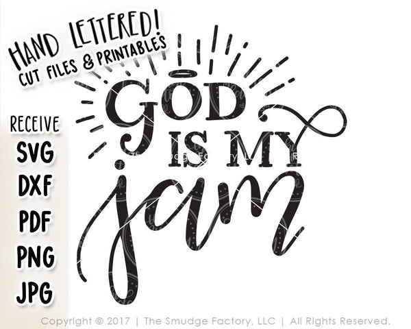 God Is My Jam SVG & Printable