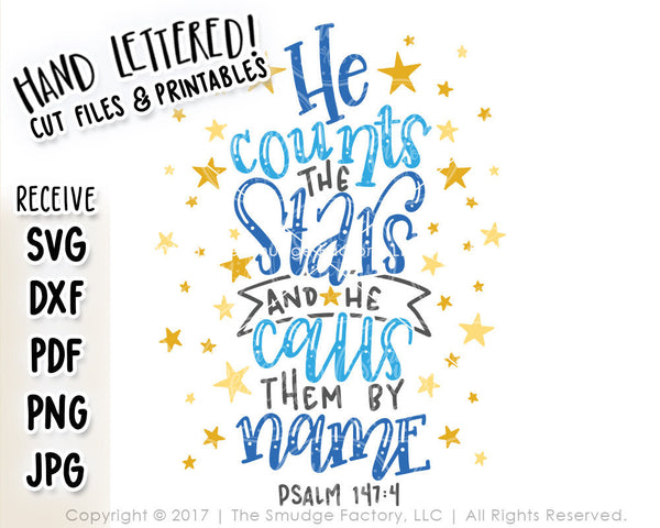 He Counts The Stars SVG & Printable