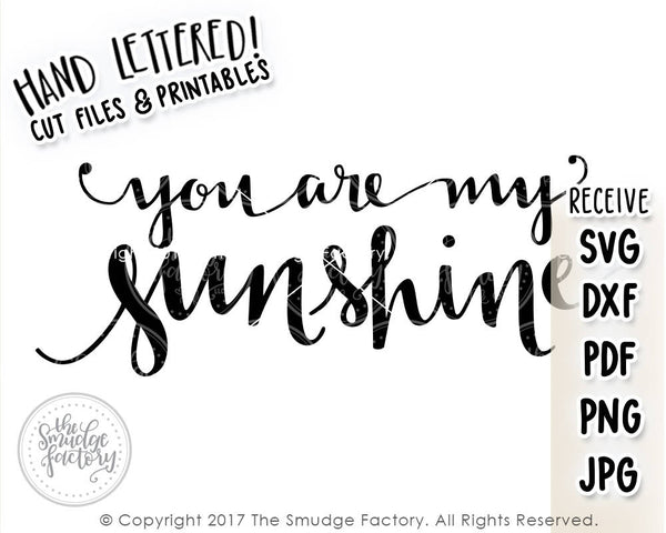 You Are My Sunshine SVG & Printable