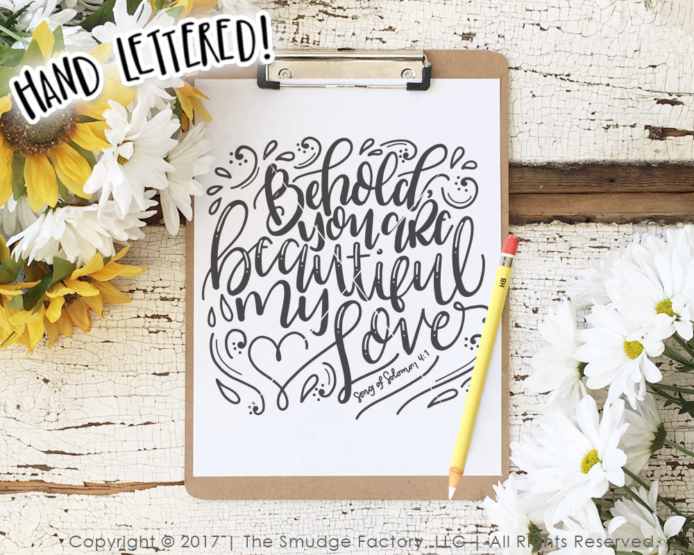 Behold, You Are Beautiful My Love SVG & Printable