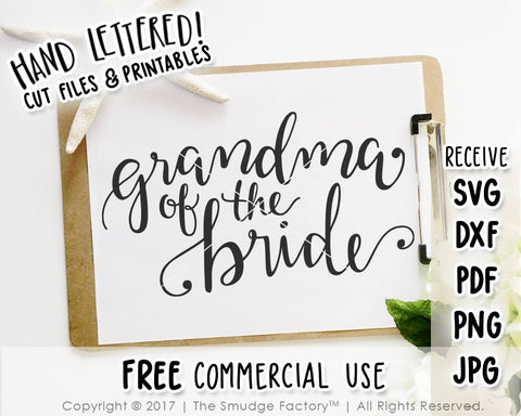 Grandma Of The Bride SVG & Printable