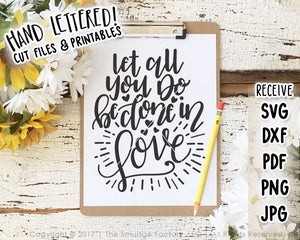 Let All You Do Be Done In Love SVG & Printable