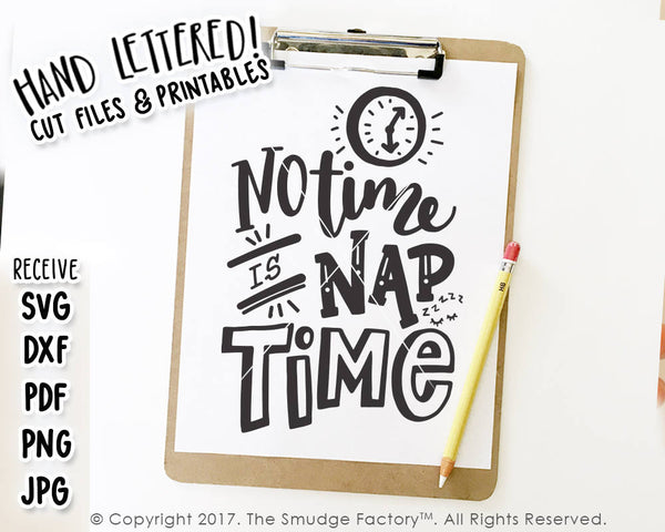 Nap SVG, No Time Is Nap Time SVG, Sleepy Baby, Printable, Napping, Silhouette Cameo, Cricut Design Space, Cut File, Printable, Baby Cut File