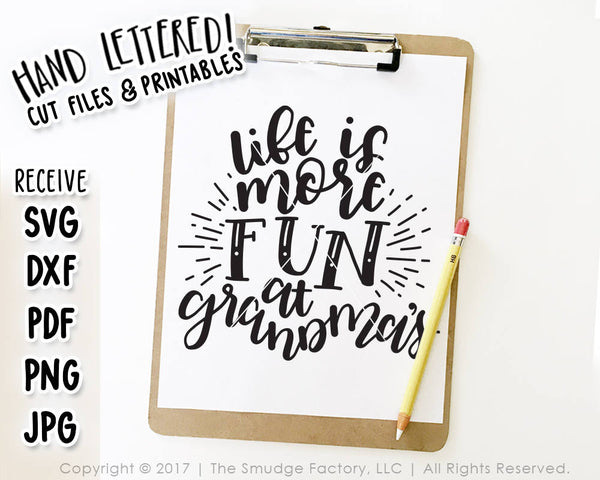Life Is Better At Grandma's SVG & Printable