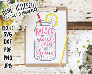 Raised on Sweet Tea and Jesus Color SVG  & Printable