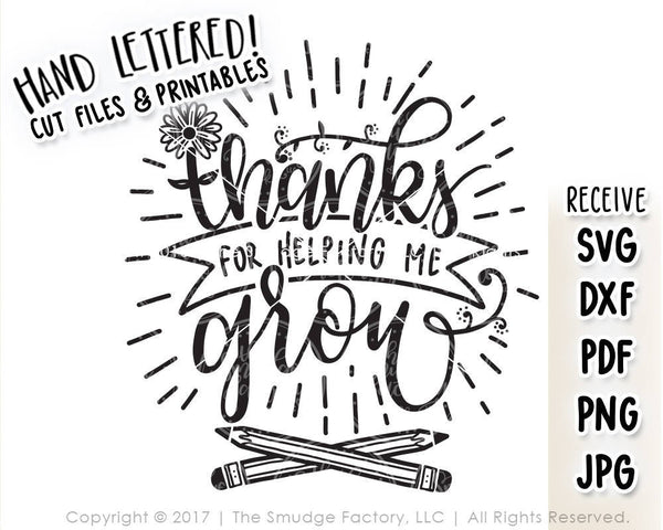 Thanks For Helping Me Grow SVG & Printable