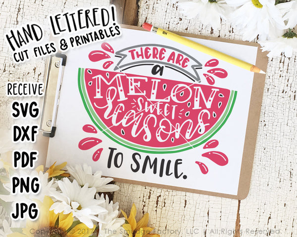 Melon Reasons To Smile SVG & Printable