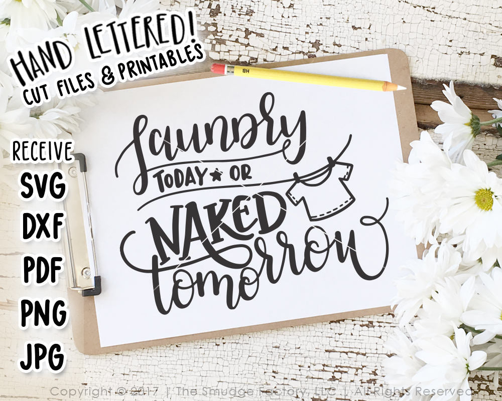 Laundry Today Or Naked Tomorrow SVG & Printable