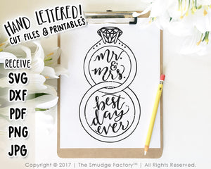 Mr. and Mrs. Best Day Ever SVG & Printable