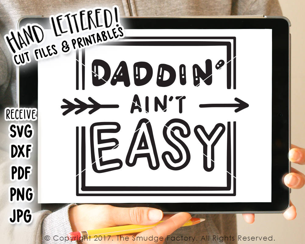 Daddin' Ain't Easy SVG & Printable