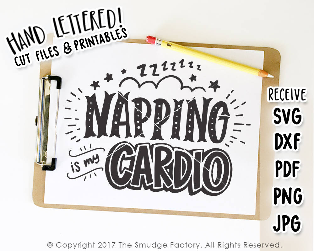 Napping Is My Cardio SVG & Printable