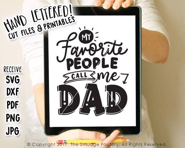 My Favorite People Call Me Dad SVG & Printable