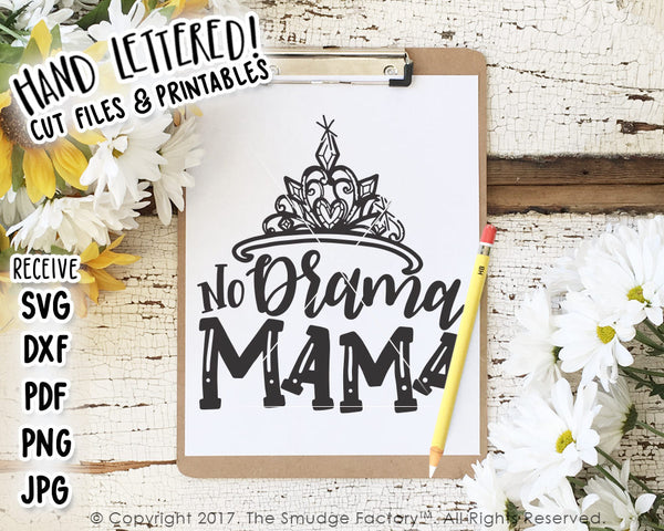 No Drama Mama SVG & Printable