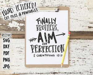 Finally Brothers, Aim For Perfection SVG & Printable