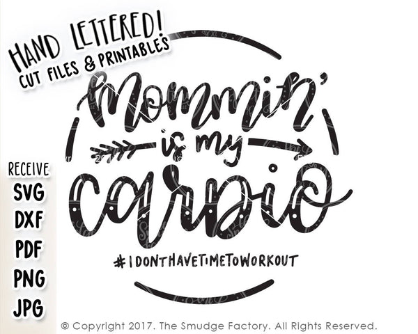Momming Is My Cardio SVG & Printable