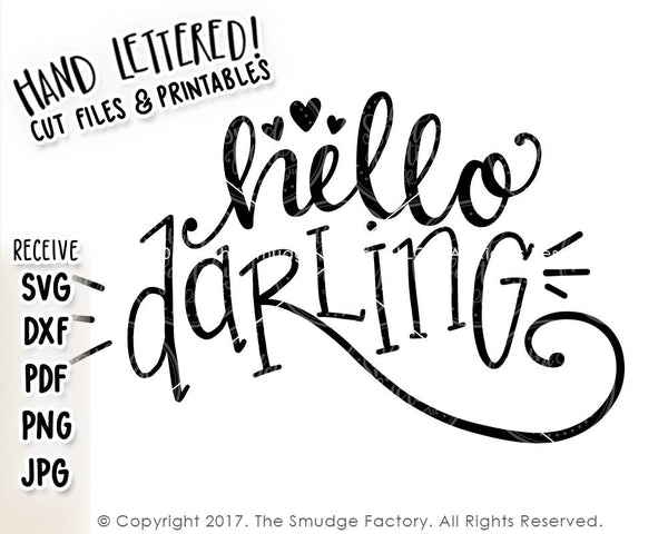 Hello Darling SVG & Printable