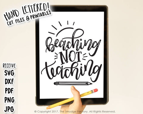 Beaching Not Teaching SVG & Printable