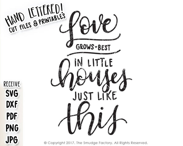 Love Grows Best SVG & Printable