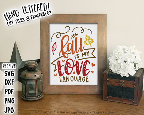 Fall Is My Love Language SVG & Printable