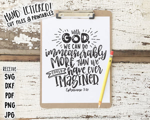 God Makes All Things Possible Ephesians 3:20 SVG & Printable