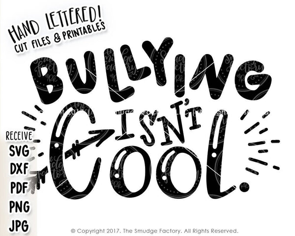 Bullying Isn't Cool SVG & Printable