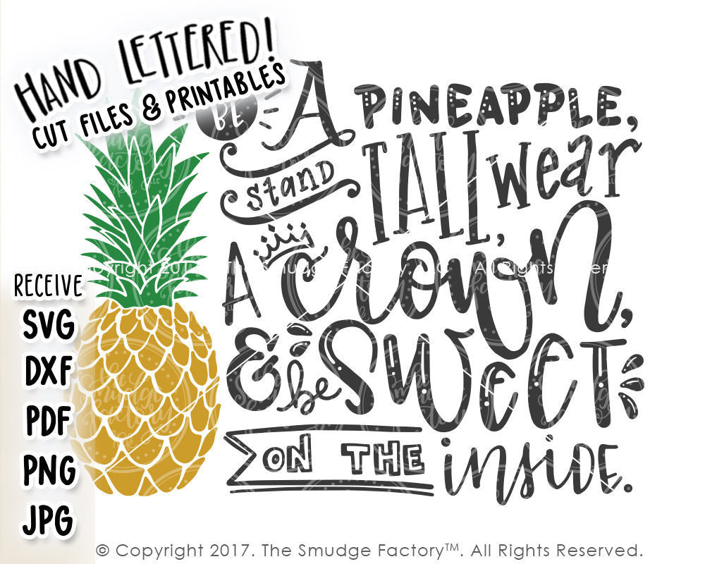 Be A Pineapple Svg Amp Printable The Smudge Factory