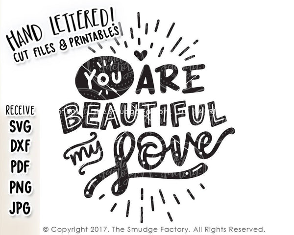 Beautiful My Love SVG & Printable