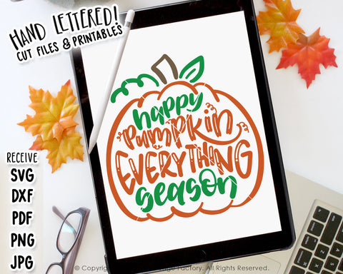 Happy Pumpkin Everything Season SVG & Printable