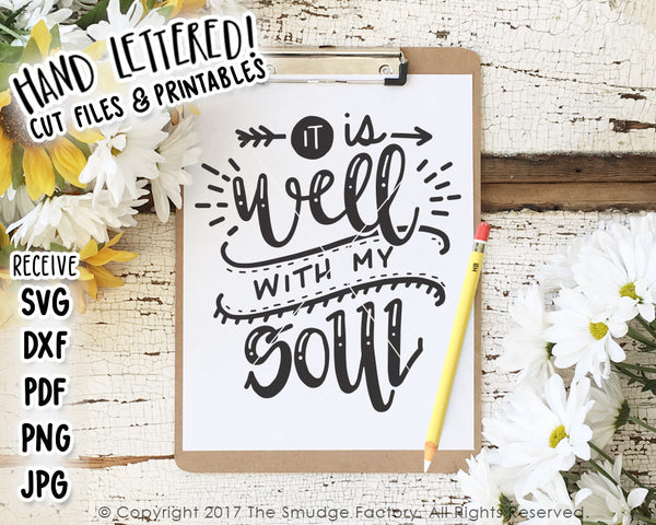 It Is Well With My Soul SVG & Printable
