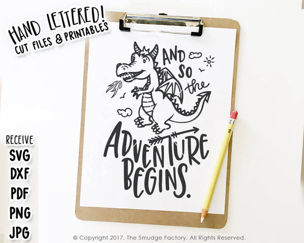 Dragon - So The Adventure Begins SVG & Printable