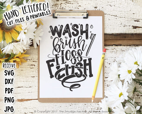 Wash Brush Floss Flush SVG & Printable