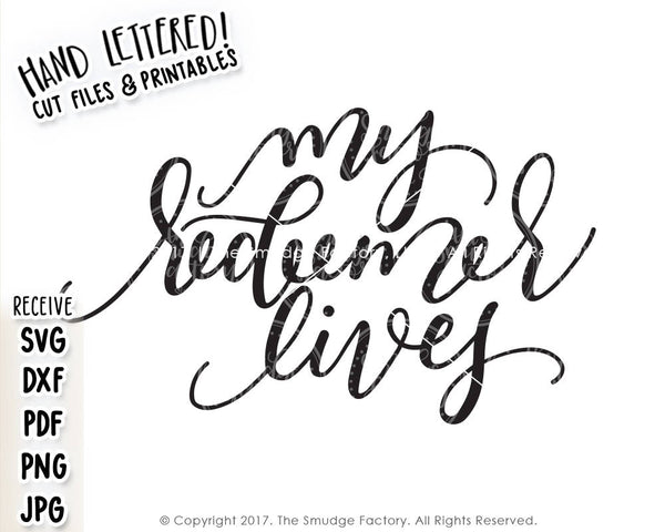 My Redeemer Lives SVG & Printable