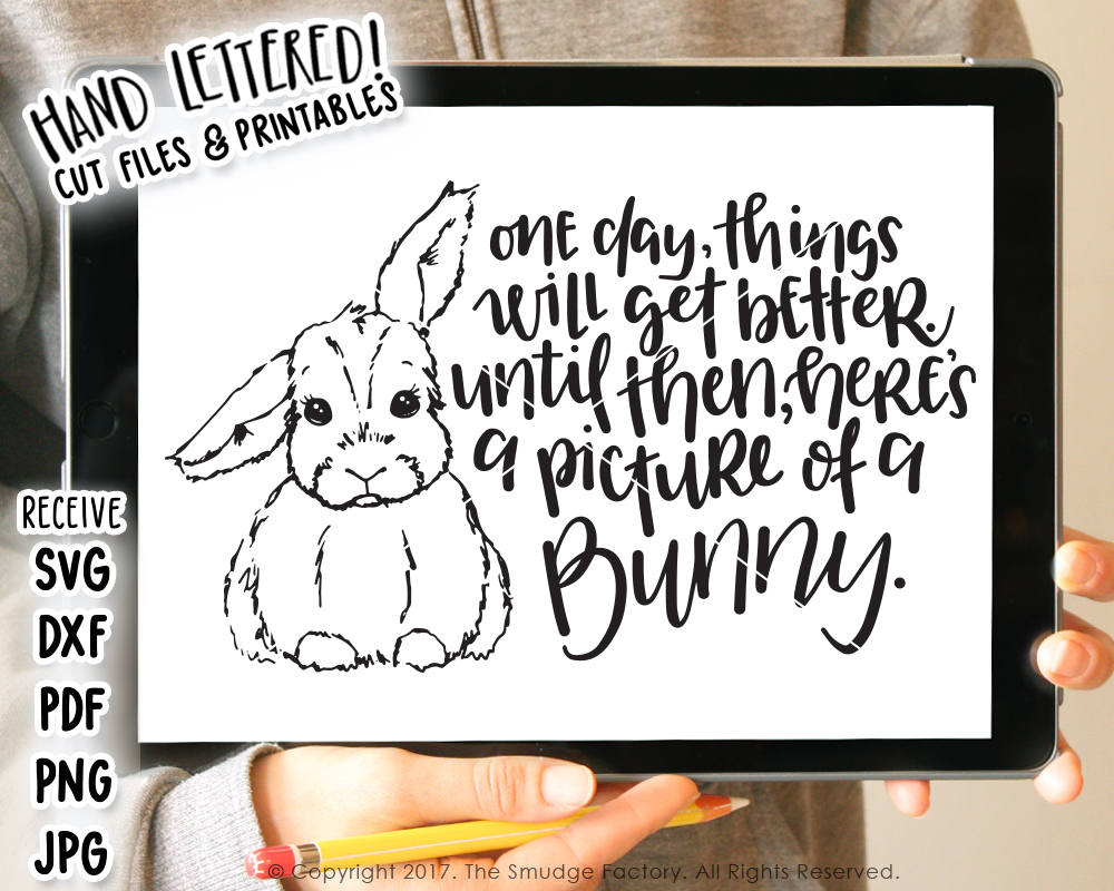 Things Will Get Better, Bunny SVG & Printable