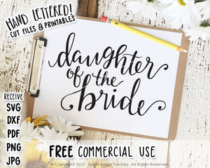 Daughter Of The Bride SVG & Printable