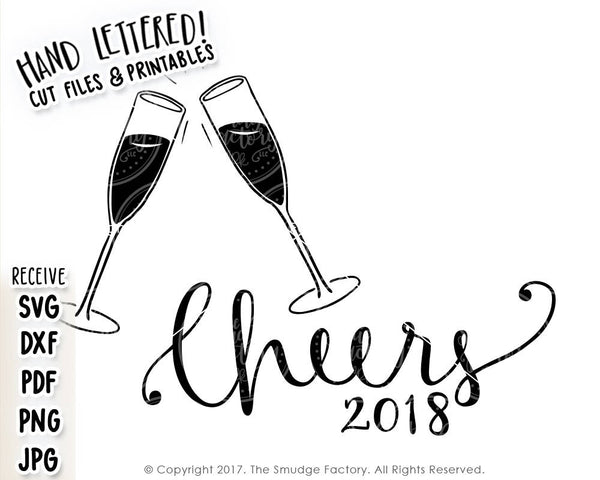 Happy New Year Cheers 2018 SVG & Printable