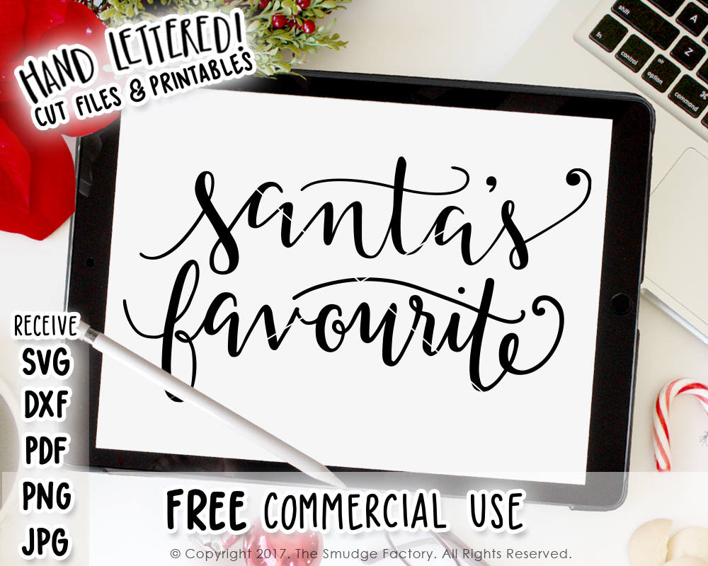 Santa's Favourite SVG & Printable