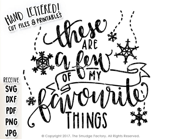 These Are A Few Of My Favourite Things SVG & Printable